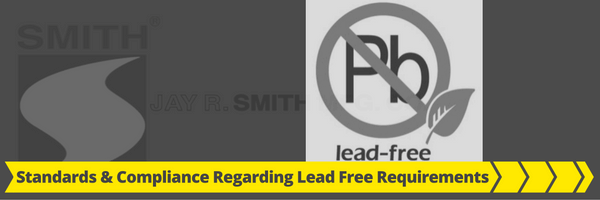 Standards and Compliance Regarding Lead Free Requirements